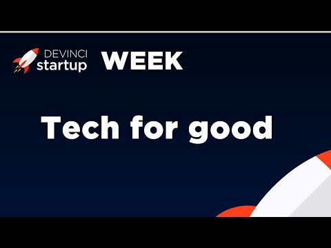 Devinci Startup Week : Tech For Good • Jean-Philippe PANAGET & Arnaud TOMA