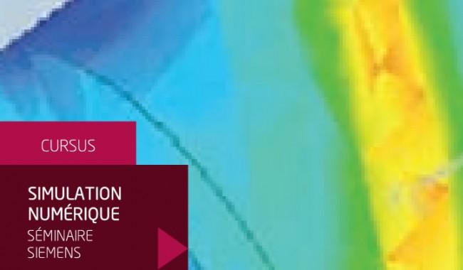Modélisation Numérique : séminaire sur les outils de simulation en  partenariat avec SIEMENS
